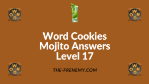 Word Cookies Mojito Answers Level 17
