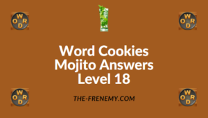 Word Cookies Mojito Answers Level 18