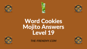 Word Cookies Mojito Answers Level 19
