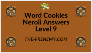 Word Cookies Neroli Level 9 Answers