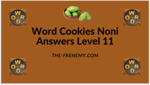 Word Cookies Noni Level 11 Answers