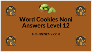 Word Cookies Noni Level 12 Answers