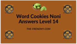 Word Cookies Noni Level 14 Answers