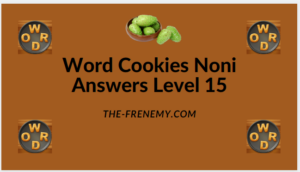 Word Cookies Noni Level 15 Answers