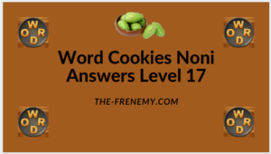 Word Cookies Noni Level 17 Answers