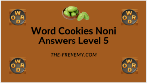 Word Cookies Noni Level 5 Answers