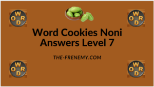Word Cookies Noni Level 7 Answers