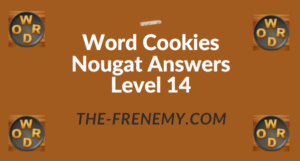 Word Cookies Nougat Answers Level 14