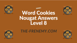 Word Cookies Nougat Answers Level 8