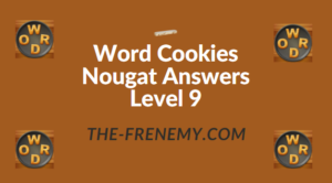 Word Cookies Nougat Answers Level 9