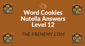 Word Cookies Nutella Answers Level 12