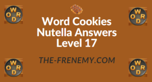 Word Cookies Nutella Answers Level 17