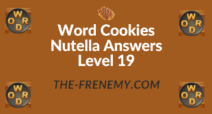 Word Cookies Nutella Answers Level 19