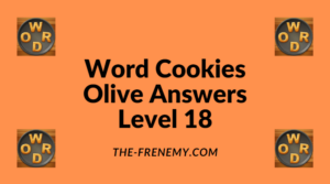 Word Cookies Olive Level 18 Answers