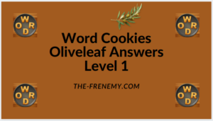 Word Cookies Oliveleaf Level 1 Answers