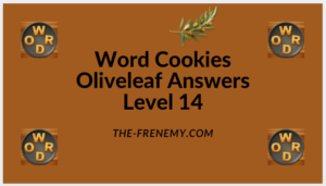 Word Cookies Oliveleaf Level 14 Answers