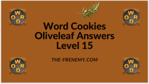 Word Cookies Oliveleaf Level 15 Answers