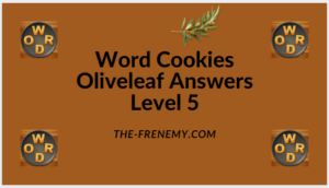 Word Cookies Oliveleaf Level 5 Answers