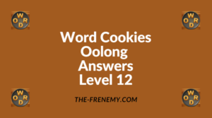 Word Cookies Oolong Level 12 Answers