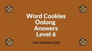 Word Cookies Oolong Level 6 Answers