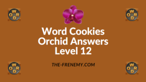 Word Cookies Orchid Level 12 Answers