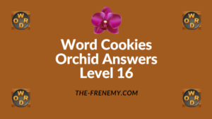 Word Cookies Orchid Level 16 Answers