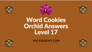 Word Cookies Orchid Level 17 Answers