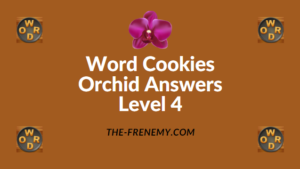 Word Cookies Orchid Level 4 Answers
