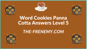 Word Cookies Panna Cotta Level 5 Answers