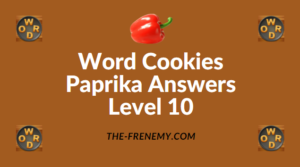 Word Cookies Paprika Answers Level 10