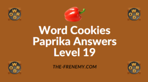 Word Cookies Paprika Answers Level 19