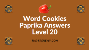 Word Cookies Paprika Answers Level 20