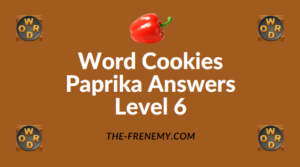 Word Cookies Paprika Answers Level 6