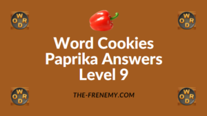 Word Cookies Paprika Answers Level 9