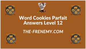 Word Cookies Parfait Level 12 Answers