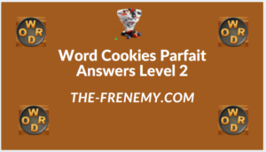 Word Cookies Parfait Level 2 Answers