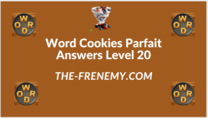Word Cookies Parfait Level 20 Answers