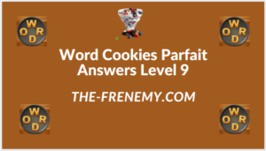 Word Cookies Parfait Level 9 Answers