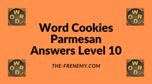 Word Cookies Parmesan Level 10 Answers