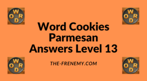 Word Cookies Parmesan Level 13 Answers