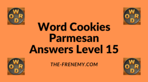 Word Cookies Parmesan Level 15 Answers