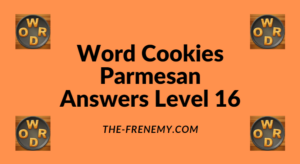 Word Cookies Parmesan Level 16 Answers