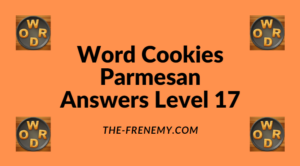 Word Cookies Parmesan Level 17 Answers
