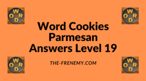 Word Cookies Parmesan Level 19 Answers