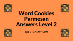 Word Cookies Parmesan Level 2 Answers