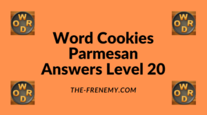 Word Cookies Parmesan Level 20 Answers