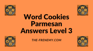 Word Cookies Parmesan Level 3 Answers