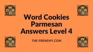 Word Cookies Parmesan Level 4 Answers