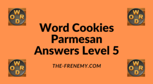 Word Cookies Parmesan Level 5 Answers