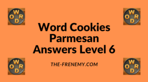 Word Cookies Parmesan Level 6 Answers